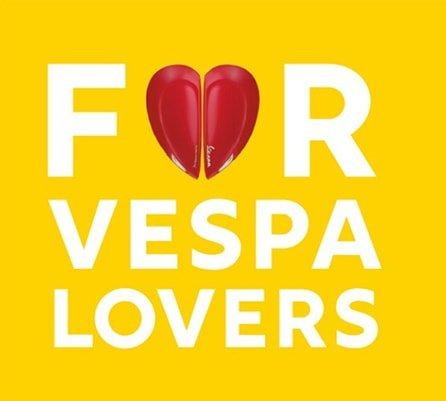 Only for Vespa Lovers. Da oggi amare Vespa è ancora più facile.